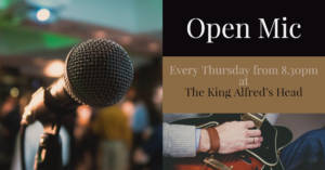 Open Mic Night @ The King Alfred's Head